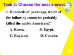 task 2 choose the best answer