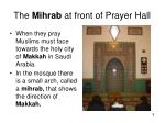 the mihrab at front of prayer hall