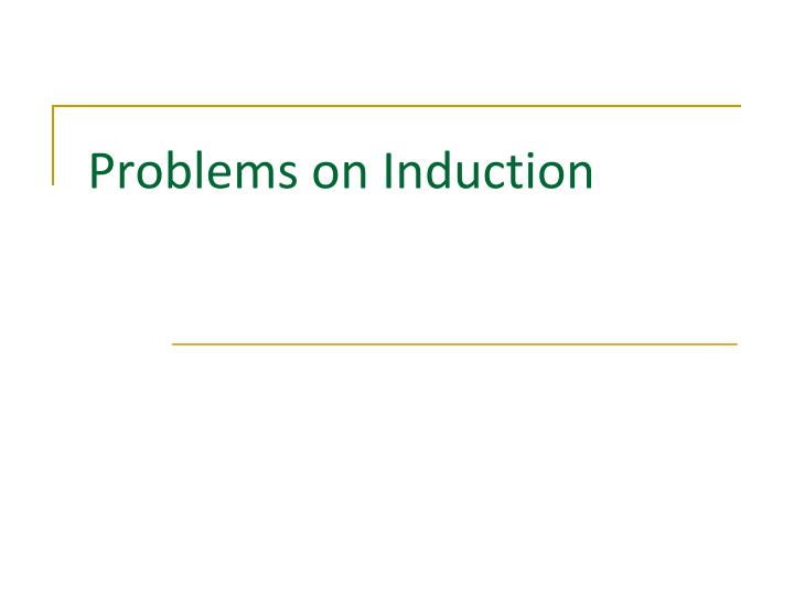 problems on induction n.