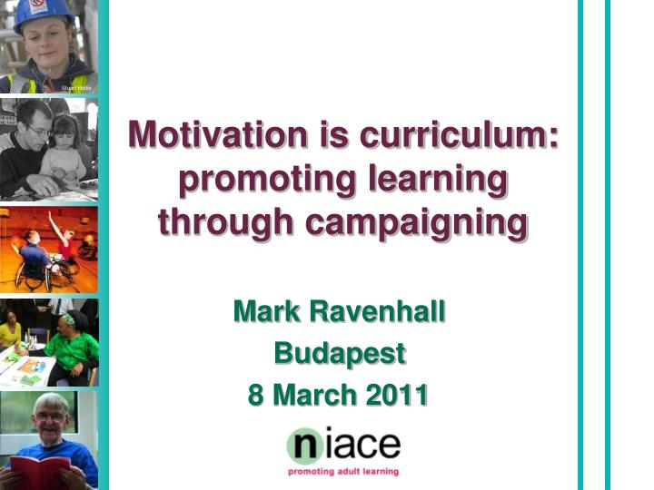 motivation is curriculum promoting learning through campaigning n.