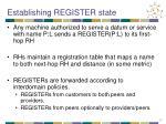 establishing register state