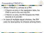 forwarding find p l