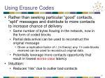 using erasure codes