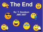 the end by t goodson jme 2007