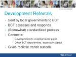 development referrals