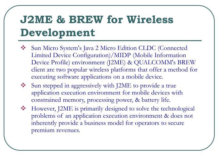 J2ME & BREW for Wireless Development