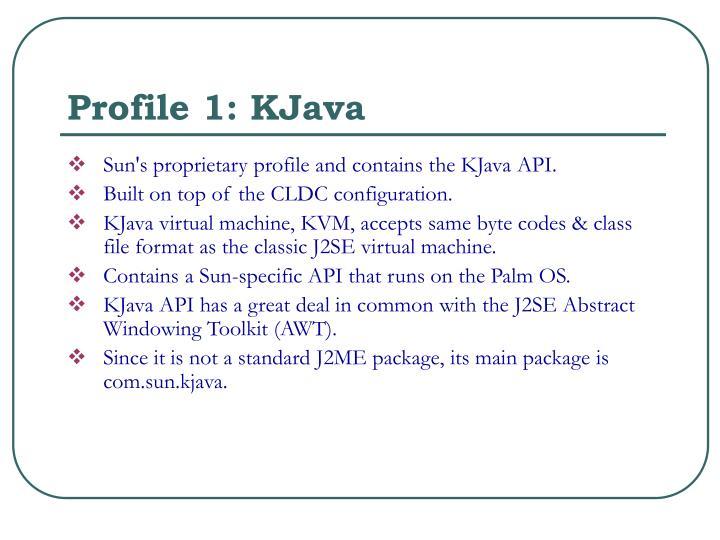 Profile 1: KJava