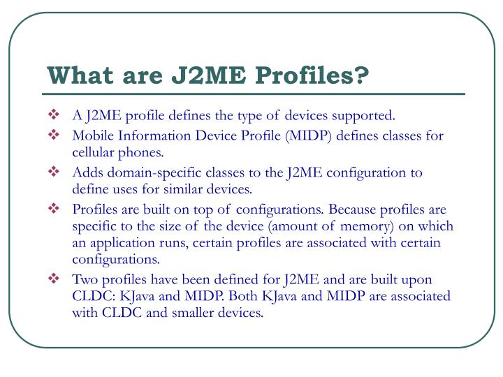 What are J2ME Profiles?