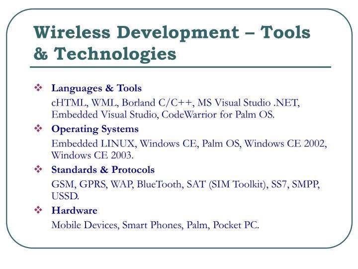 Wireless Development – Tools & Technologies