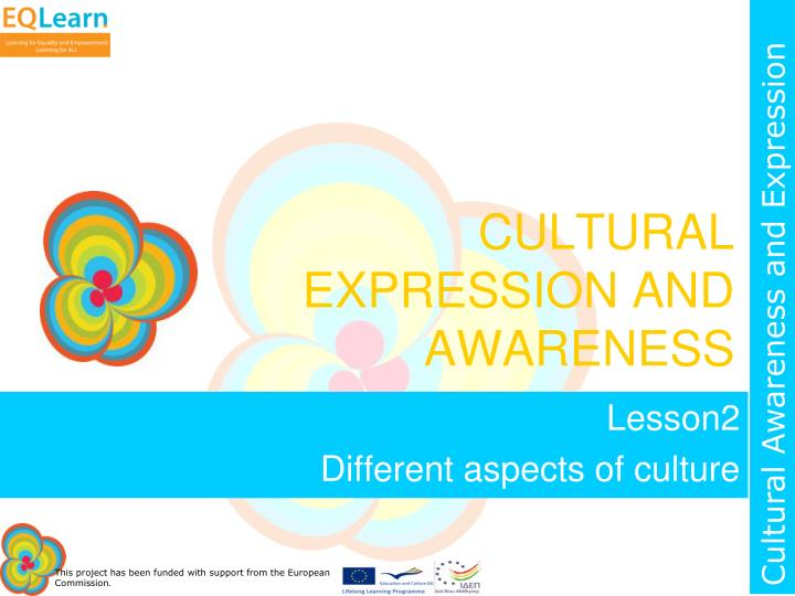 cultural expression and awareness n.