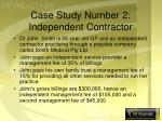 case study number 2 independent contractor