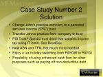 case study number 2 solution