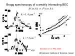 bragg spectroscopy of a weakly interacting bec