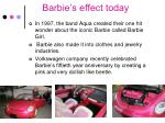 barbie s effect today