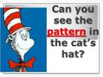can you see the pattern in the cat s hat