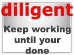 diligent