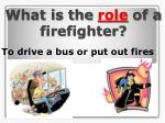what is the role of a firefighter