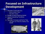 focused on infrastructure development