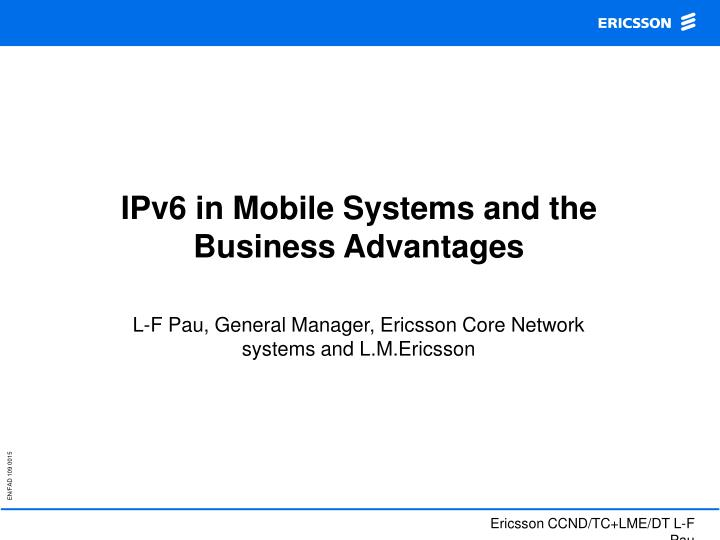 ipv6 in mobile systems and the business advantages n.