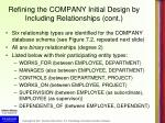 refining the company initial design by including relationships cont