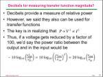 decibels for measuring transfer function magnitude