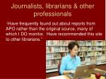 journalists librarians other professionals
