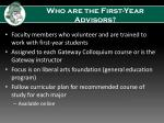 who are the first year advisors