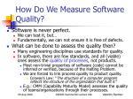 how do we measure software quality