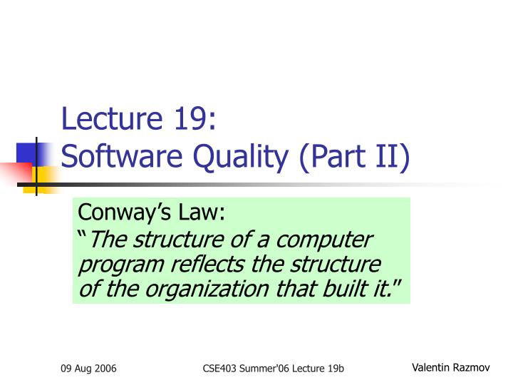 lecture 19 software quality part ii n.