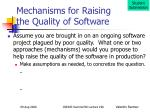 mechanisms for raising the quality of software