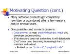 motivating question cont