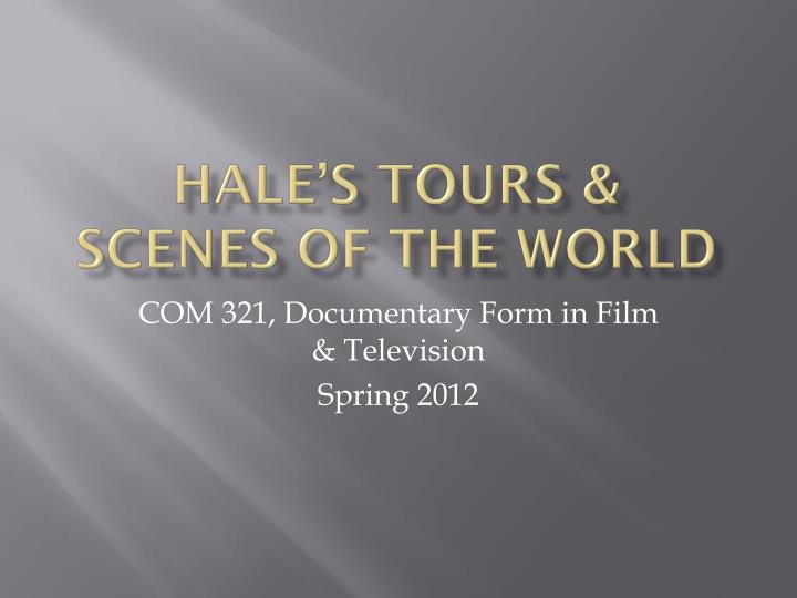 hale s tours scenes of the world n.