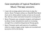 case examples of typical paediatric music therapy sessions