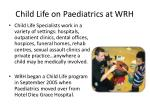 child life on paediatrics at wrh