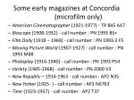 some early magazines at concordia microfilm only