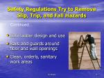 safety regulations try to remove slip trip and fall hazards1