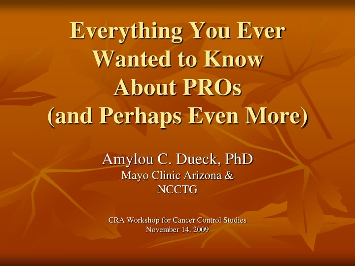 everything you ever wanted to know about pros and perhaps even more n.