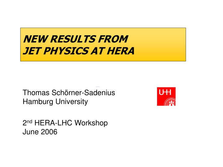 new results from jet physics at hera n.
