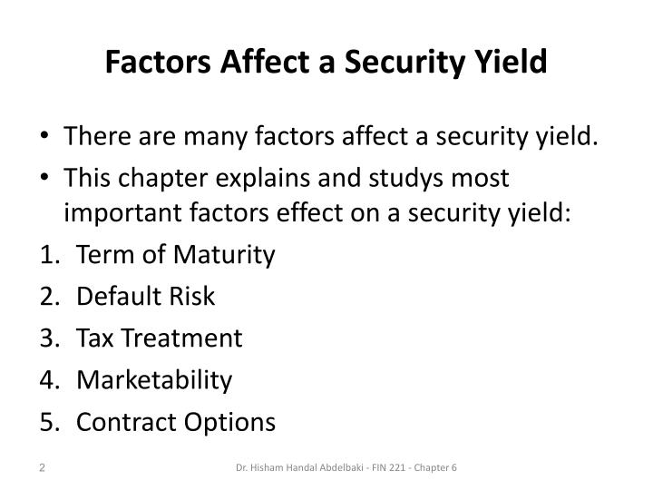 Factors affect a security yield