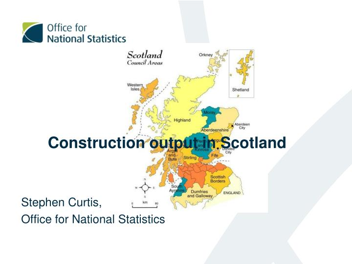 construction output in scotland n.