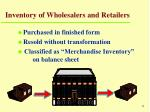 inventory of wholesalers and retailers