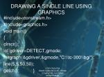 drawing a single line using graphics