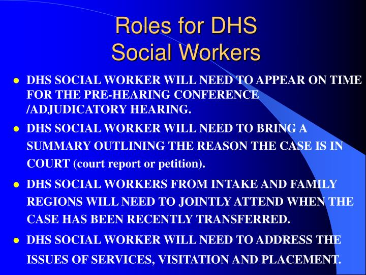 Roles for DHS