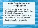 ncaa requirements for college sports