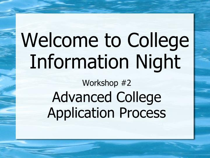 workshop 2 advanced college application process n.