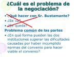 cu l es el problema de la negociaci n5