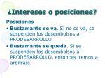 intereses o posiciones