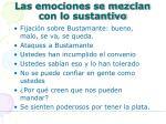 las emociones se mezclan con lo sustantivo