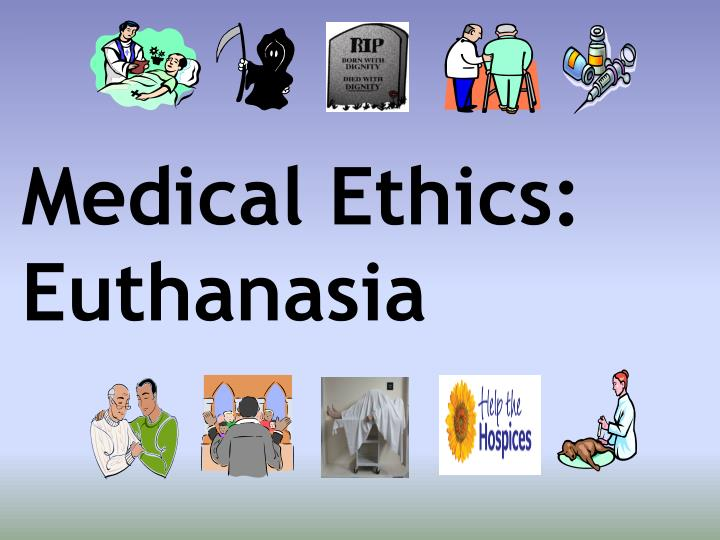 euthanasia is ethical The right to life argument in the context of voluntary euthanasia has no ethical merit the 'right to life' is no more than a 'right' the right to life is not a duty to live the right to life does not demand that it must be exercised 44.