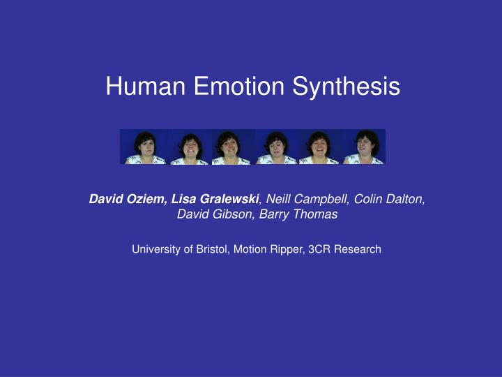 human emotion synthesis n.